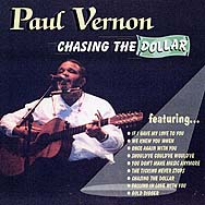 Paul Vernon's NEW CD = Chasing The Dollar
